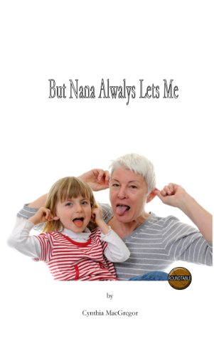 But Nana Always Lets Me