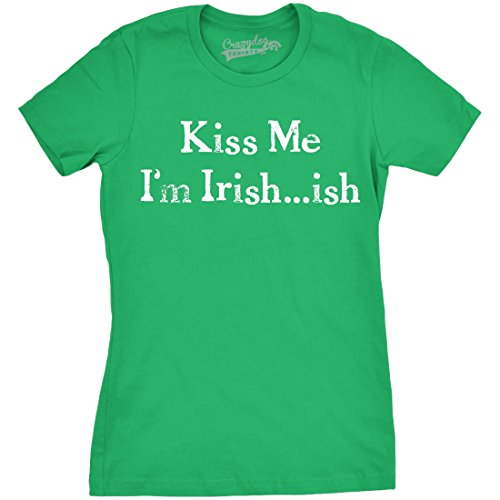 Crazy Dog TShirts - Women's I'm Irish-ish so Kiss Me T Shirt funny St. Patty's Day tee for women - Camiseta Para Mujer