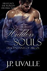 Hidden Souls: Descendants of Arcos (The Hidden Souls Series Book 2)