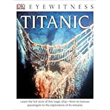 [(DK Eyewitness Books: Titanic)] [By (author) Dr Simon Adams] published on (June, 2014)