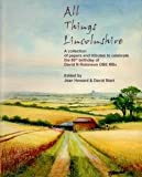 All Things Lincolnshire: A Collection of Papers and Tributes to Celebrate the 80th Birthday of David N. Robinson OBE MSc
