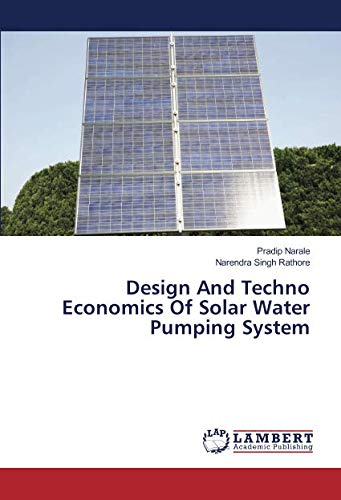 (Design And Techno Economics Of Solar Water Pumping System)