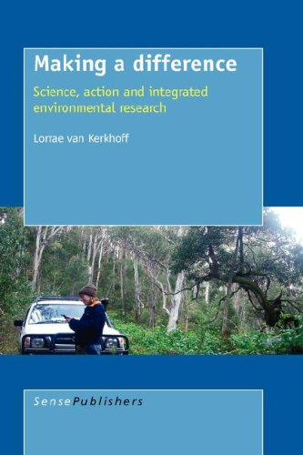 Read Online Making a Difference: Science, Action and Integrated Environmental Research (Transdisciplinary Studies) PDF