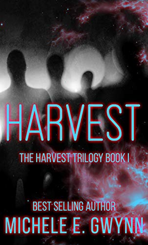 Book: Harvest (Harvest Trilogy Book 1) by Michele E. Gwynn