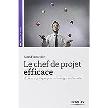 CHEF DE PROJET EFFICACE (LE) N.É.