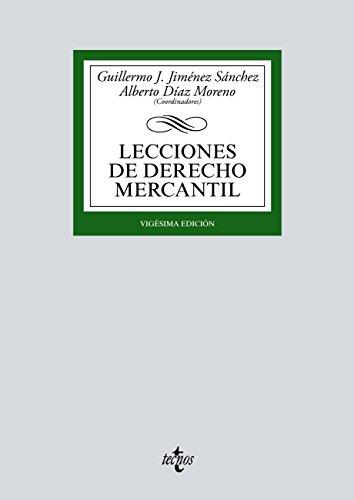 Lecciones de Derecho Mercantil (Derecho - Biblioteca Universitaria De Editorial Tecnos) (Spanish Edition)