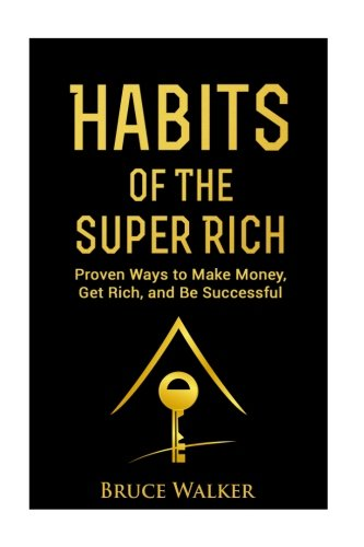 Habits Super Rich Differently Successful