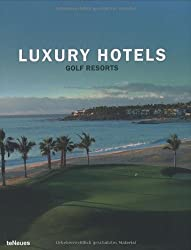 Luxury Hotels : Golf Resorts