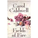 Fields of Fire, Carol Caldwell, 0786000880