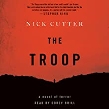 The Troop Audiobook by Nick Cutter Narrated by Corey Brill