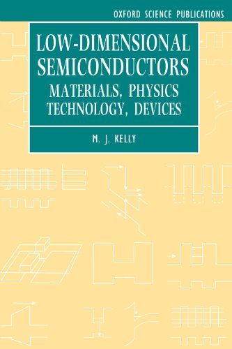 Low Dimensional Semiconductors  Materials  Physics  Technology  Devices  Series On Semiconductor Science And Technology