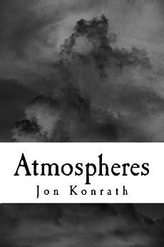 Atmospheres by [Konrath, Jon]