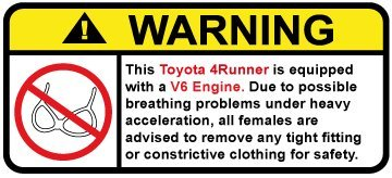 Toyota 4Runner V6 Funny no bra warning decal, perfect sticker gift