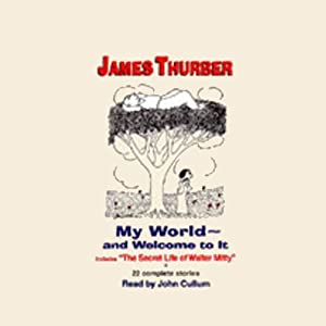 My World - and Welcome to It Audiobook
