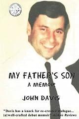 My Father's Son: A Memoir by John Davis (2016-03-23) Paperback