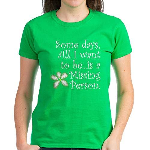 CafePress Missing Person. Women's Dark T Shirt Womens Cotton T-Shirt