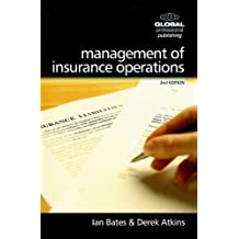 Management of Insurance Operations: Including Business Forecasting: Tools and Applications