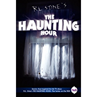 The Haunting Hour TV Tie-in Edition (English Edition)
