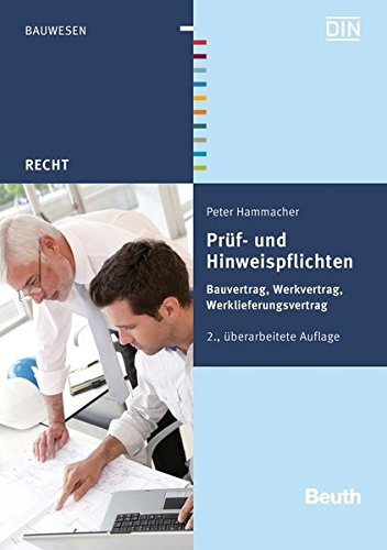 prf-und-hinweispflichten-bauvertrag-werkvertrag-werklieferungsvertrag-beuth-recht