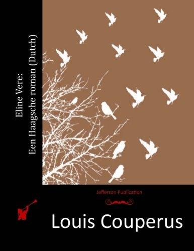 Eline Vere: Een Haagsche roman (Dutch) (Dutch - Eline C