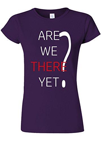 無駄だそれから助けてAre We There Yet Funny Novelty Purple Women T Shirt Top-L
