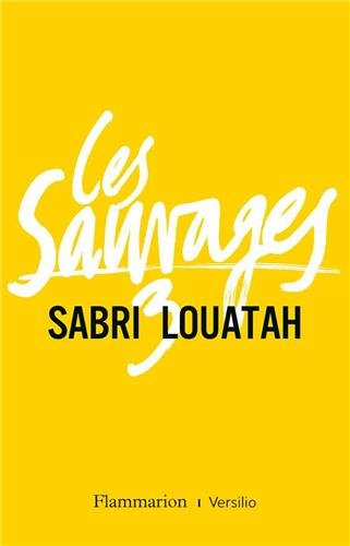 Les sauvages n° 3