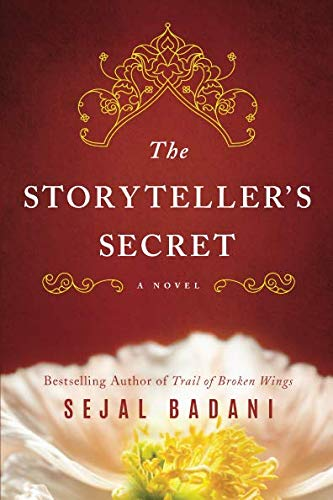 Book cover from The Storytellers Secret: A Novel by Sejal Badani