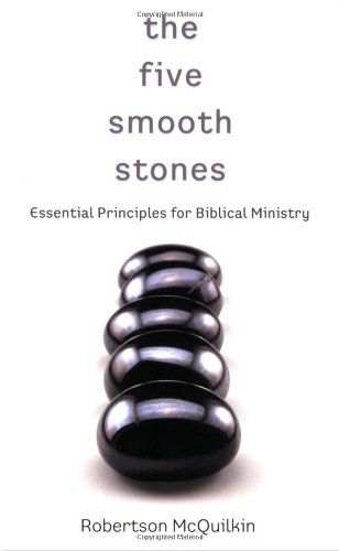 The Five Smooth Stones: Essential Principles for Biblical ()