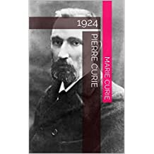 Pierre Curie: 1924 (French Edition)