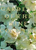 img - for Gardens of the Wine Country by Molly Chappellet (1998-08-01) book / textbook / text book