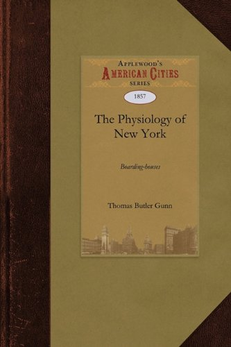 Read Online Physiology of New York Boarding-houses (City) PDF
