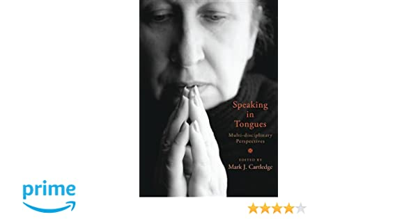 Speaking in Tongues: Multi-Disciplinary Perspectives (Studies in