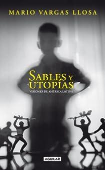 Sables y utopías par Vargas Llosa