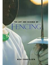 The Art and Science of Fencing by Evangelista, Nick (1996)
