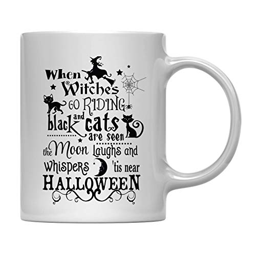 Andaz Press 11oz. Coffee Mug Gift, When Witches go Riding and Black Cats are Seen The Moon Laughs and Whispers tis Near Halloween, Includes Gift -