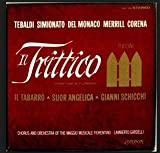 Puccini Il Trittico: Il Tabarro, Suor Angelica, Gianni Schicchi (Three One Act Operas) / Chorus and Orchestra of the Maggio Musicale Fiorentino, Lamberto Gardelli