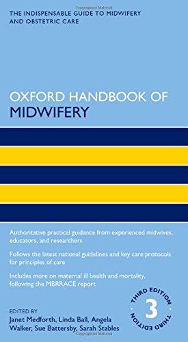 Oxford Handbook of Midwifery 3e (Oxford Handbooks in Nursing)