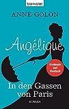 Angélique - In den Gassen von Paris: Roman