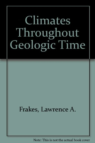 Climates Throughout Geologic Time