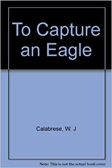 Book To Capture an Eagle