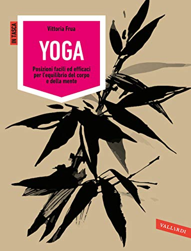 Amazon.com: Yoga: Posizioni facili ed efficaci per l ...
