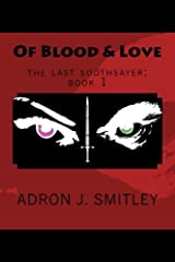 Of Blood & Love: the last soothsayer: book 1 Paperback