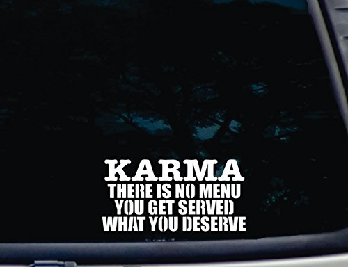 "KARMA There is No Menu YOU GET WHAT YOU DESERVE - 7"" x 3 1/2"" die cut vinyl decal for windows, cars, trucks, tool boxes, laptops, MacBook - virtually any hard, smooth surface"