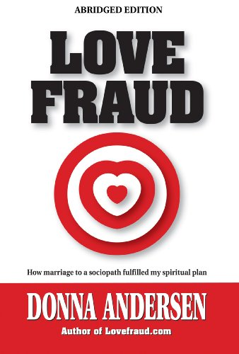 Love Fraud - How marriage to a sociopath fulfilled my spiritual plan (Funding To Start A Business With Bad Credit)