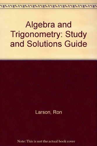 Algebra and Trigonometry/Study and Solution Guide