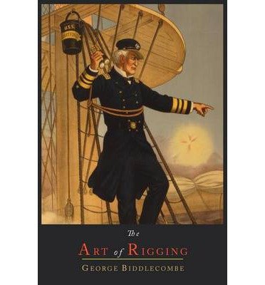 The Art of Rigging (Paperback) - Common