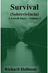 Survival (Sobrevivencia): Volume 2 of A Lowell Story Paperback