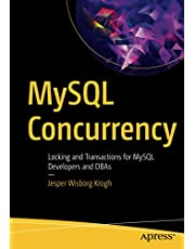 MySQL Concurrency: Locking and Transactions for MySQL Developers and DBAs