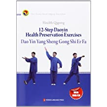 Health Qigong; 12-Step Daoyin Health Preservation Exercises