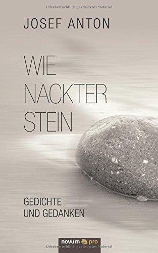 Download Wie nackter Stein: Gedichte und Gedanken (German Edition) pdf epub